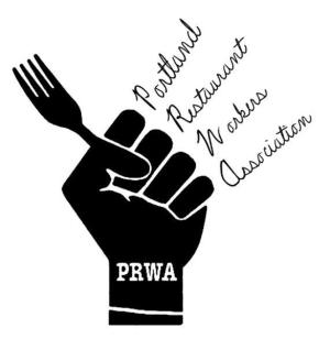 Portland Restaurant Workers Association (PRWA)
